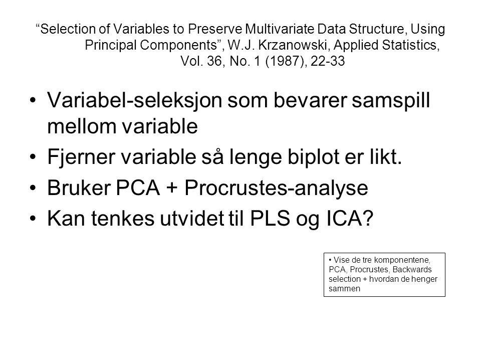 Variabel-seleksjon som bevarer samspill mellom variable