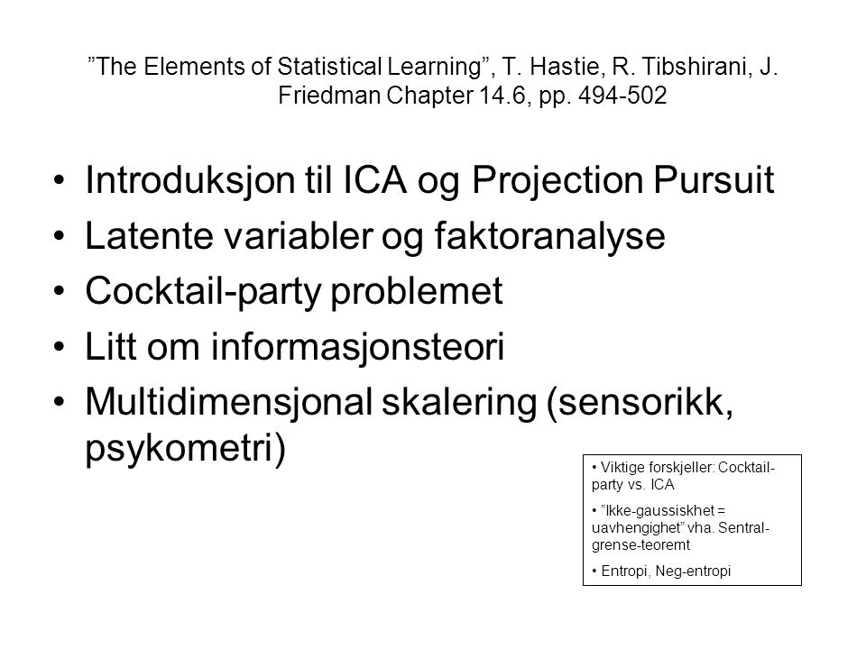 Introduksjon til ICA og Projection Pursuit