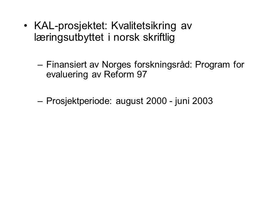 KAL-prosjektet: Kvalitetsikring av læringsutbyttet i norsk skriftlig