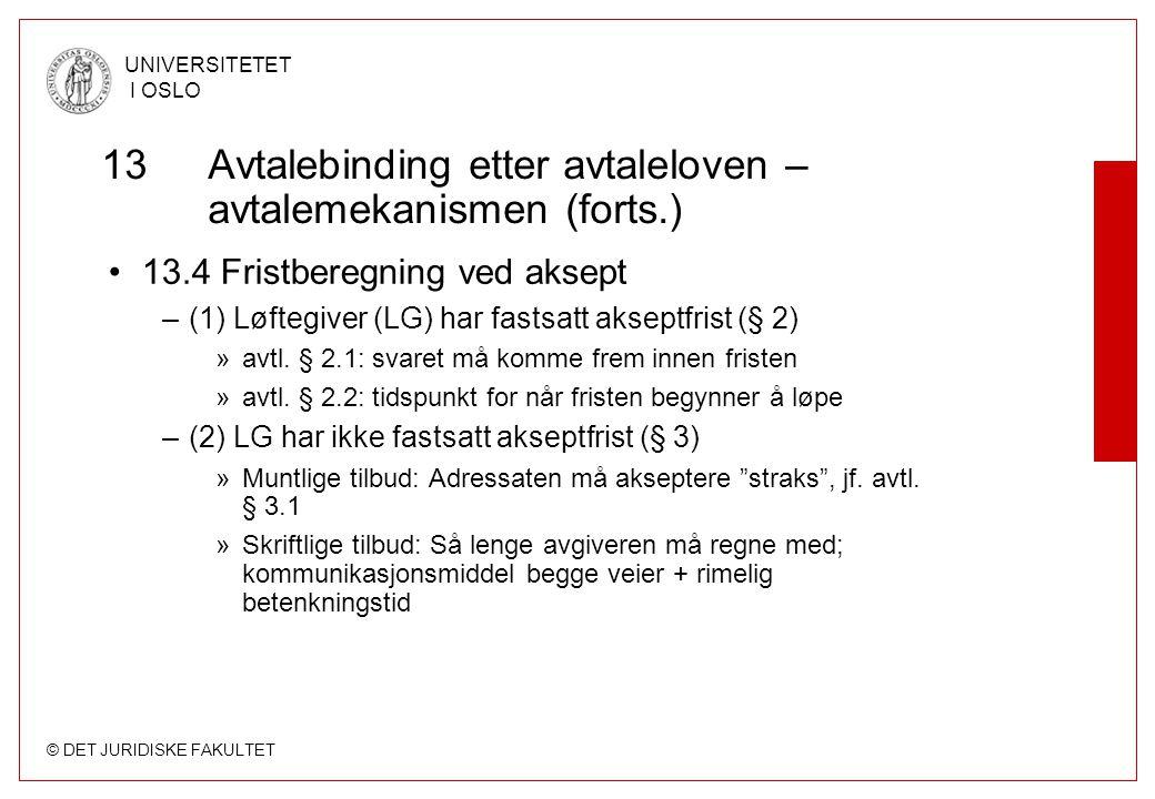 13 Avtalebinding etter avtaleloven – avtalemekanismen (forts.)