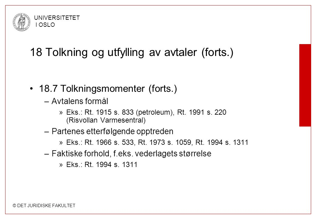 18 Tolkning og utfylling av avtaler (forts.)