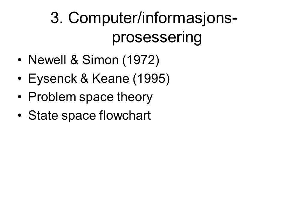 3. Computer/informasjons-prosessering