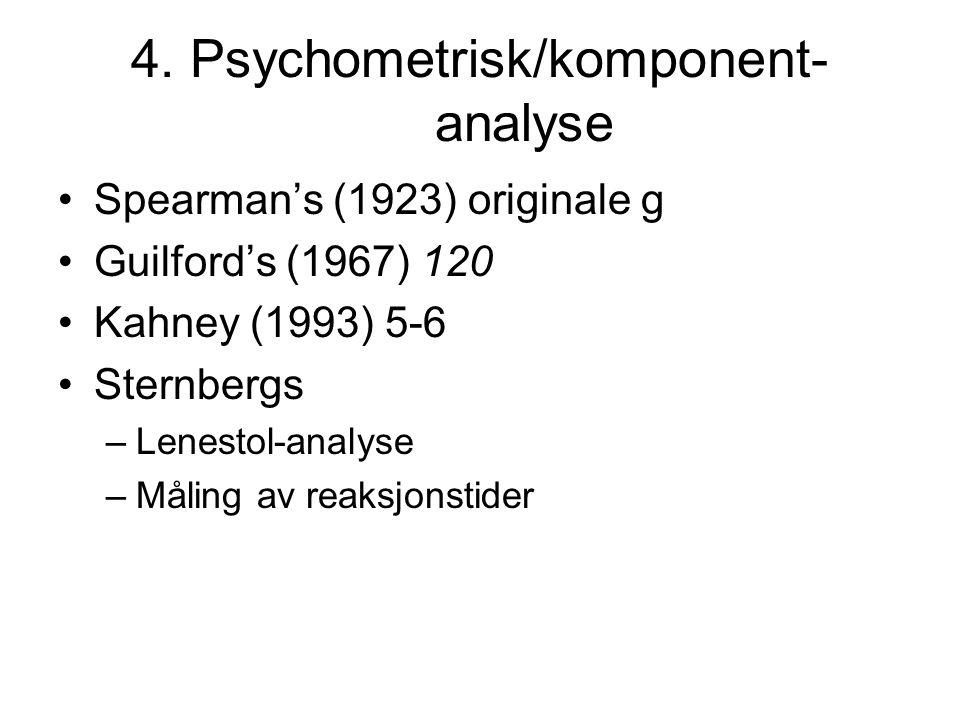 4. Psychometrisk/komponent-analyse