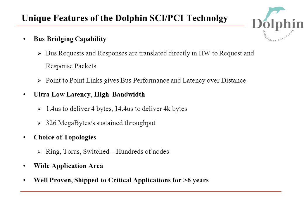 Unique Features of the Dolphin SCI/PCI Technolgy