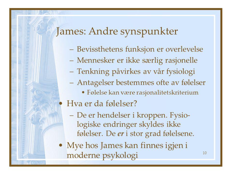 James: Andre synspunkter