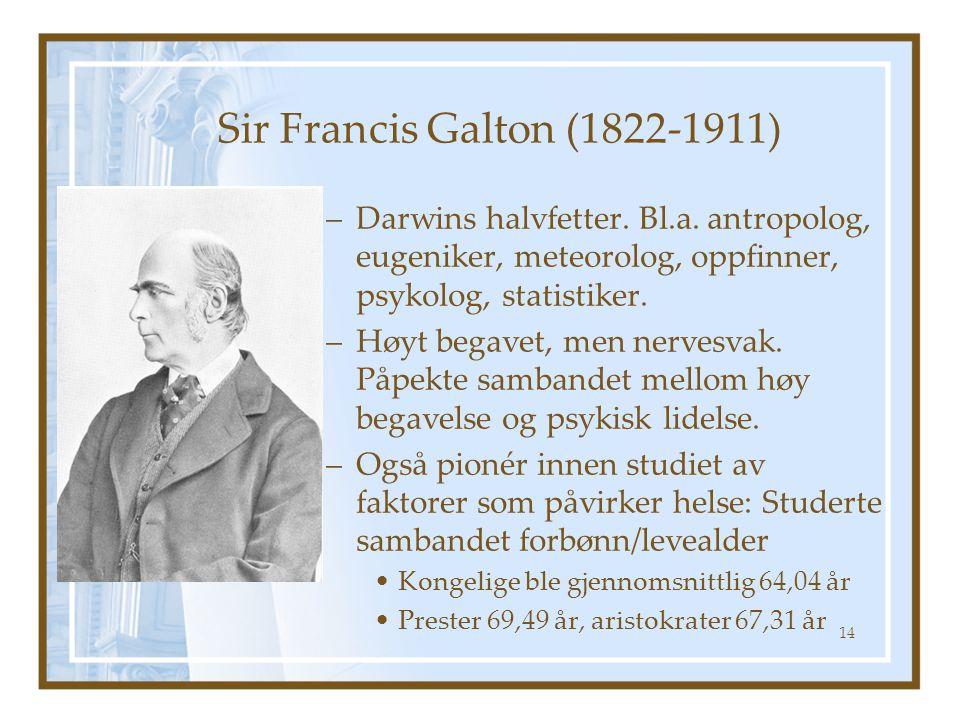 Sir Francis Galton (1822-1911) Darwins halvfetter. Bl.a. antropolog, eugeniker, meteorolog, oppfinner, psykolog, statistiker.