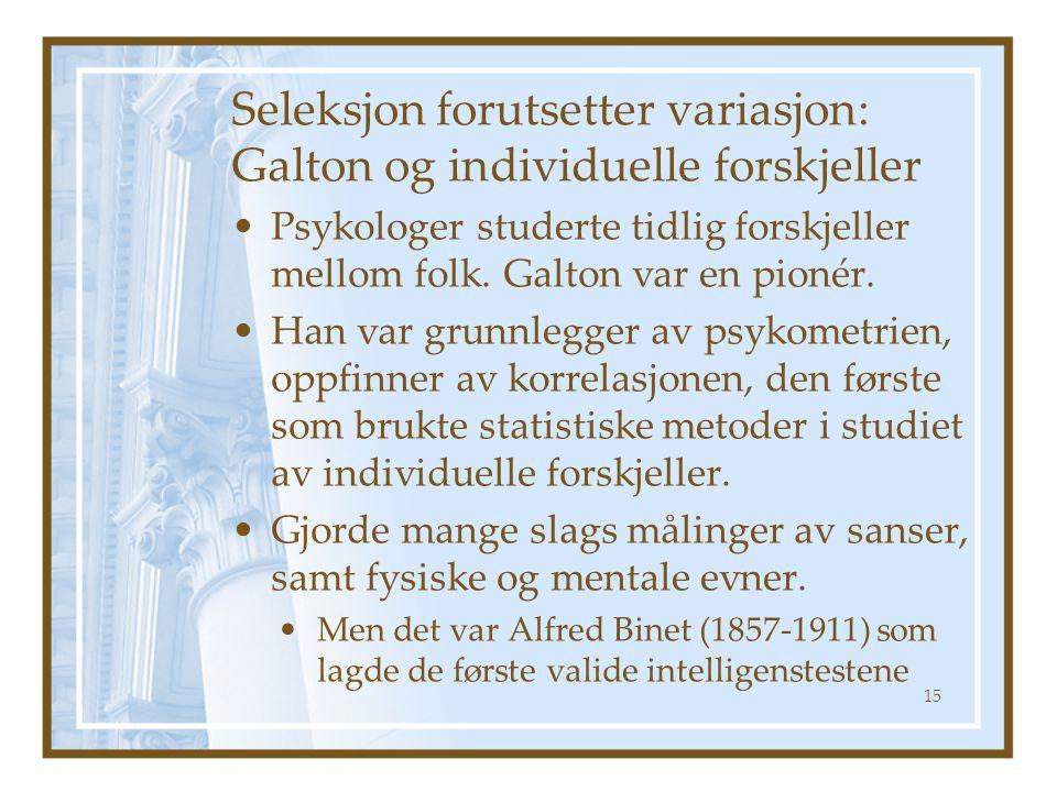 Seleksjon forutsetter variasjon: Galton og individuelle forskjeller