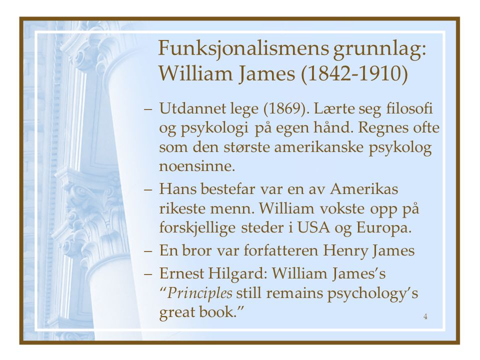 Funksjonalismens grunnlag: William James (1842-1910)