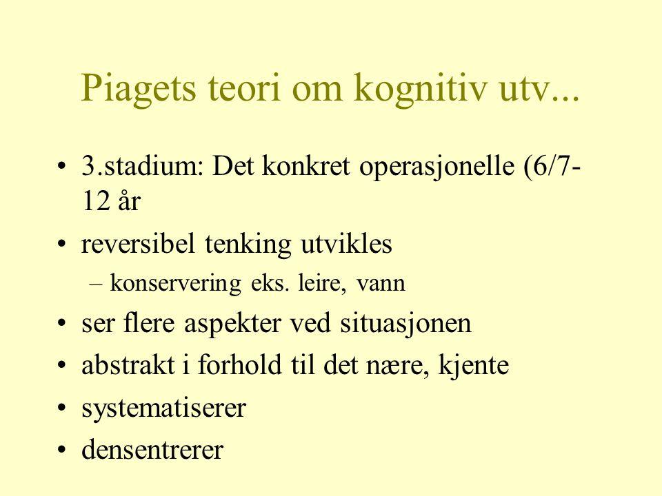 Piagets teori om kognitiv utv...