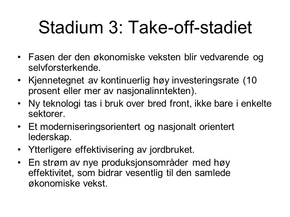 Stadium 3: Take-off-stadiet