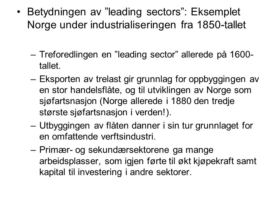 Betydningen av leading sectors : Eksemplet Norge under industrialiseringen fra 1850-tallet