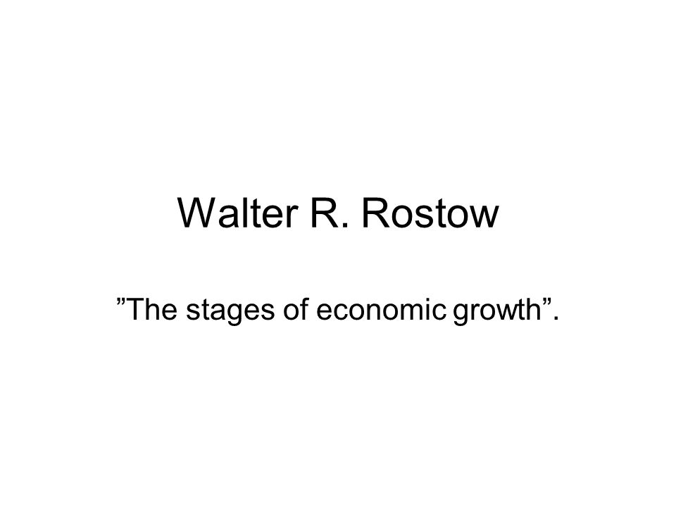 The stages of economic growth .