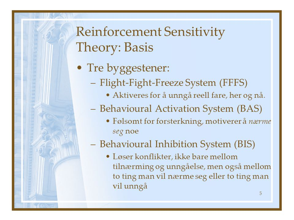 Reinforcement Sensitivity Theory: Basis