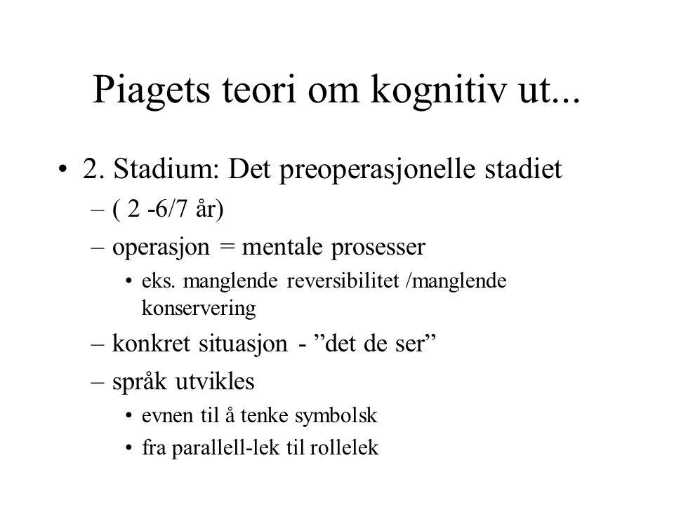 Piagets teori om kognitiv ut...