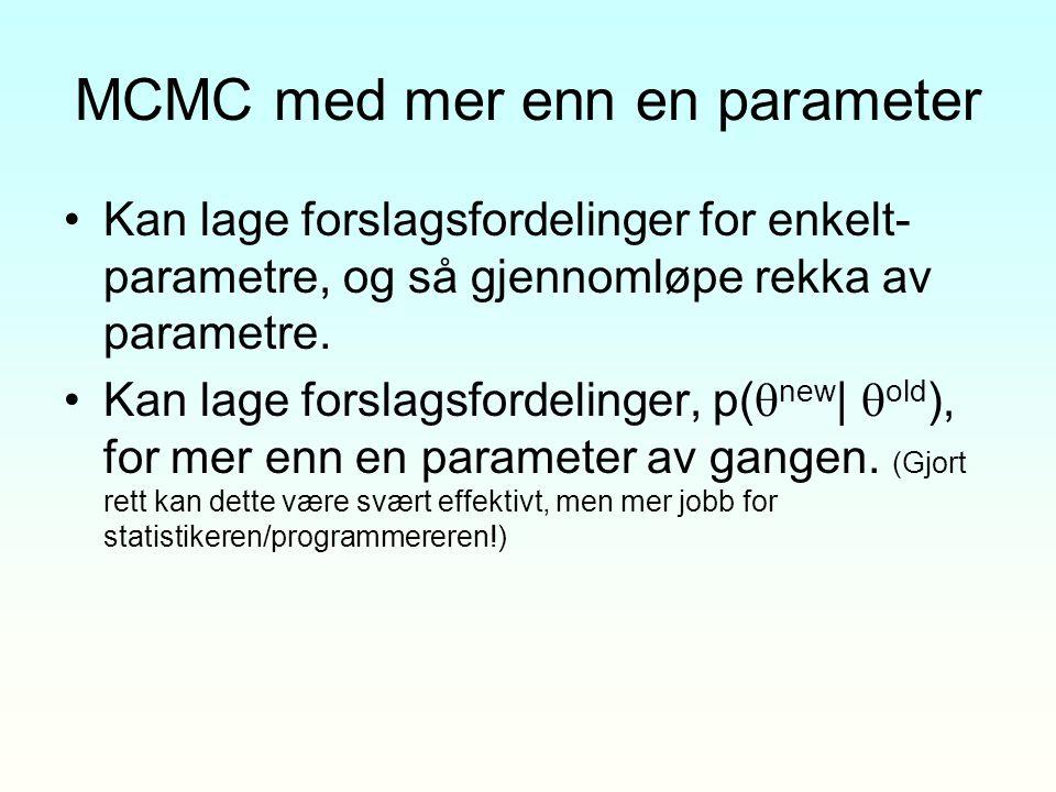 MCMC med mer enn en parameter
