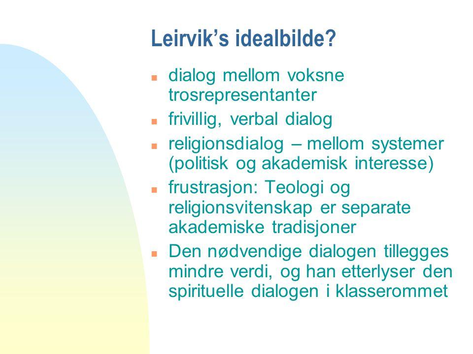 Leirvik's idealbilde dialog mellom voksne trosrepresentanter