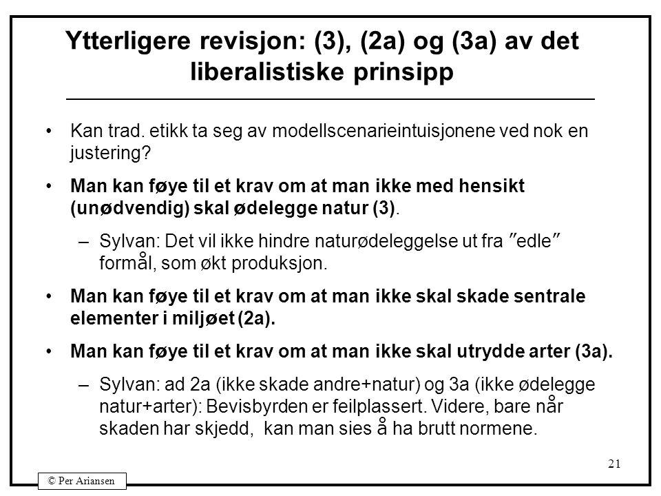 Ytterligere revisjon: (3), (2a) og (3a) av det liberalistiske prinsipp