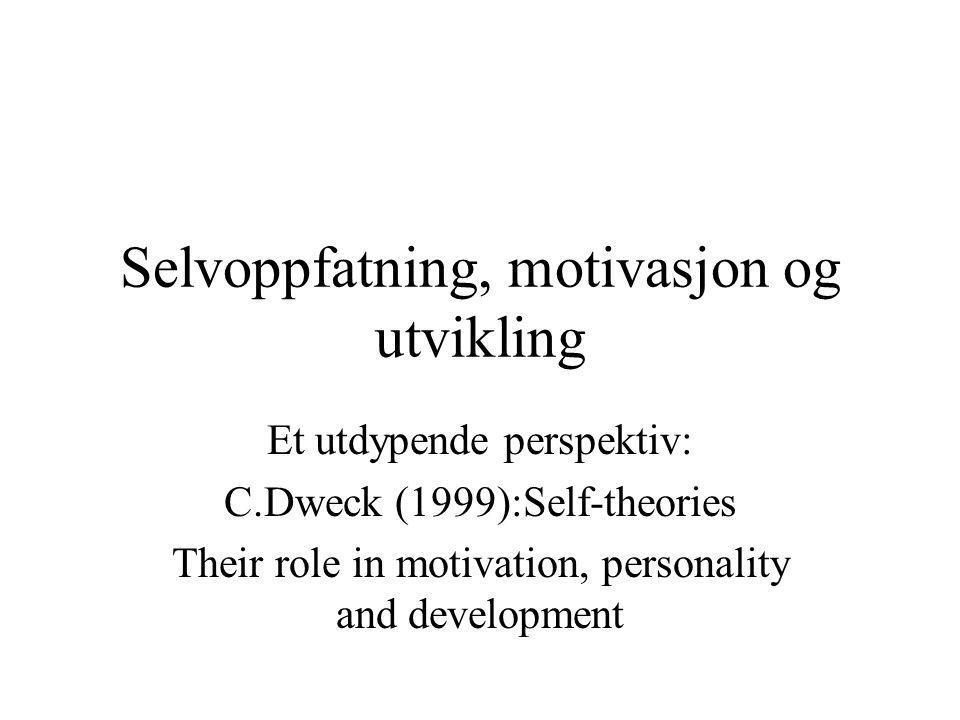 Selvoppfatning, motivasjon og utvikling