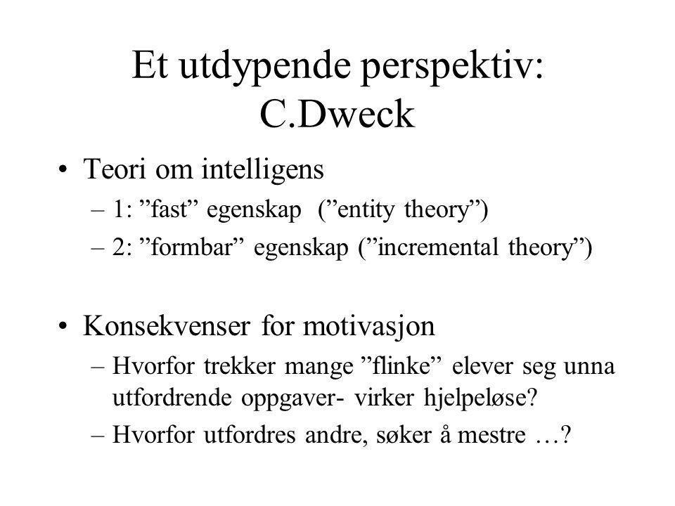 Et utdypende perspektiv: C.Dweck
