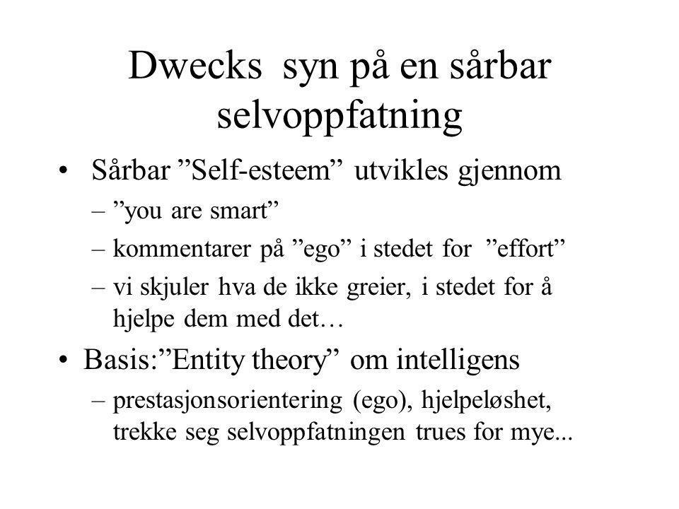Dwecks syn på en sårbar selvoppfatning