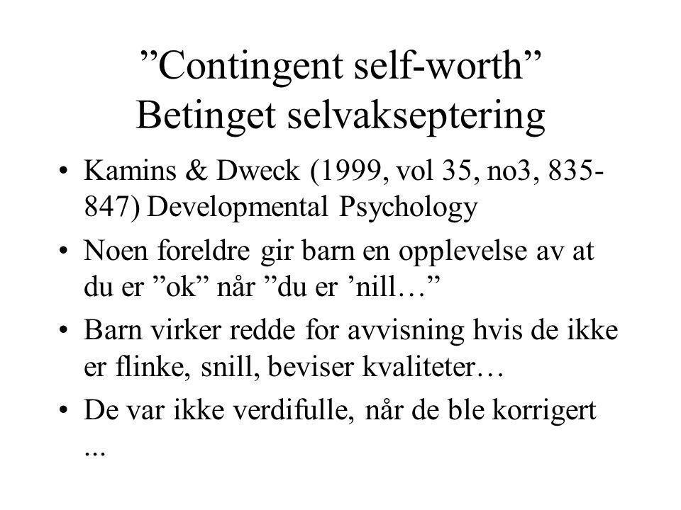 Contingent self-worth Betinget selvakseptering