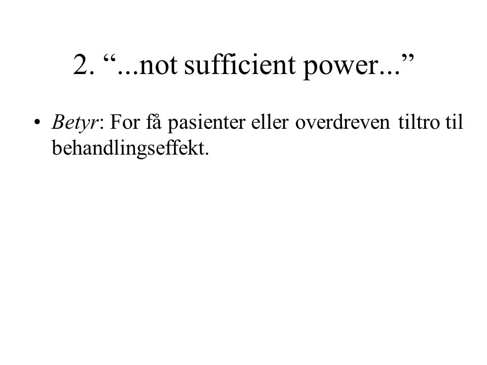 2. ...not sufficient power...