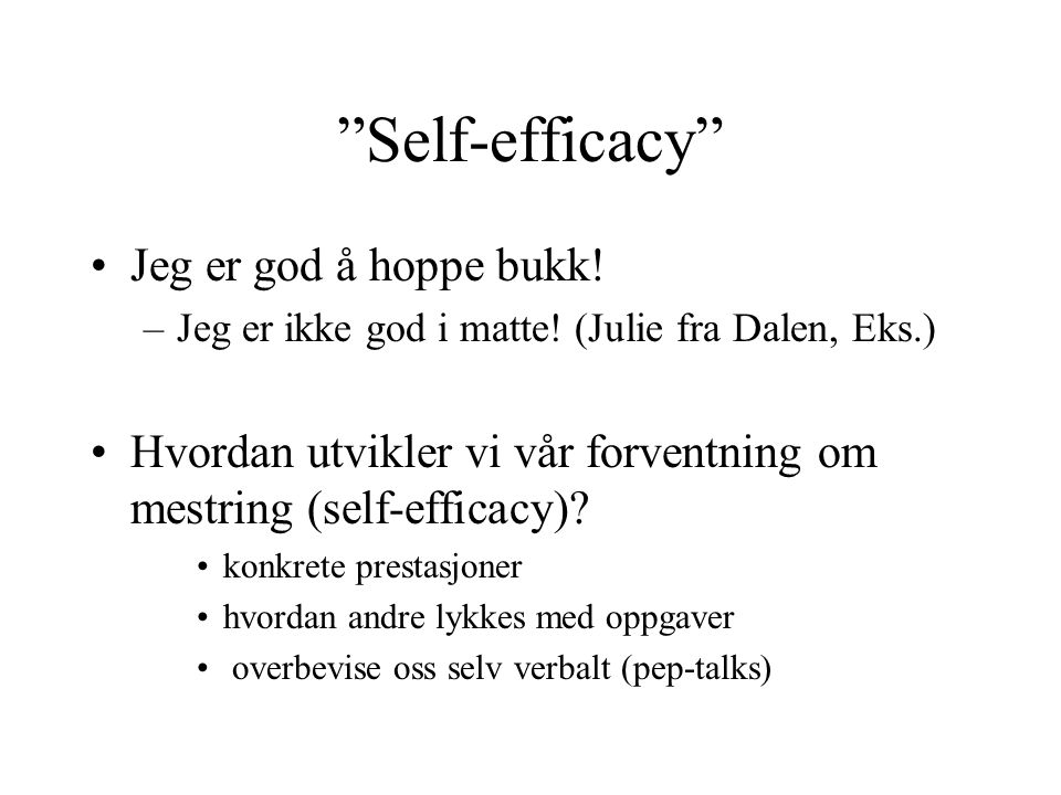 Self-efficacy Jeg er god å hoppe bukk!