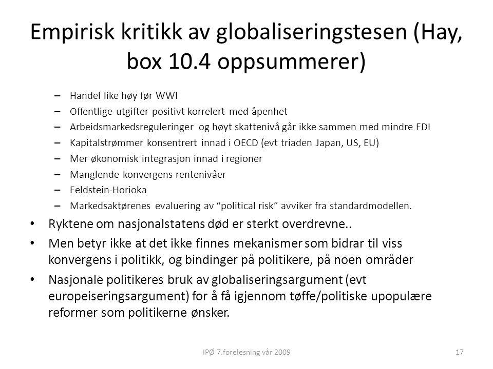 Empirisk kritikk av globaliseringstesen (Hay, box 10.4 oppsummerer)
