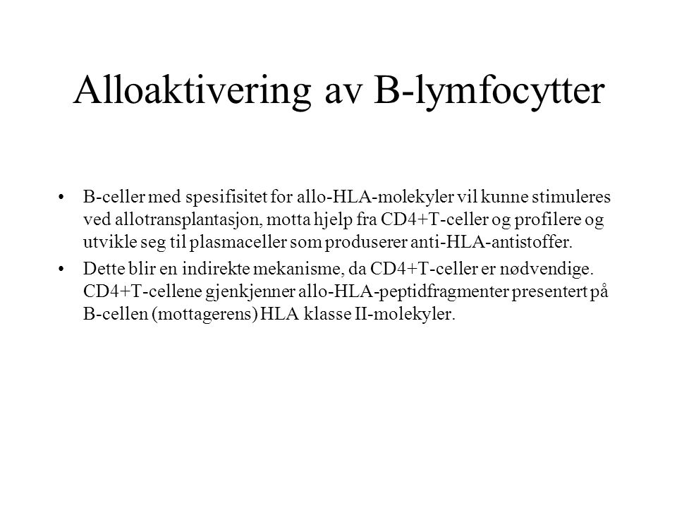 Alloaktivering av B-lymfocytter