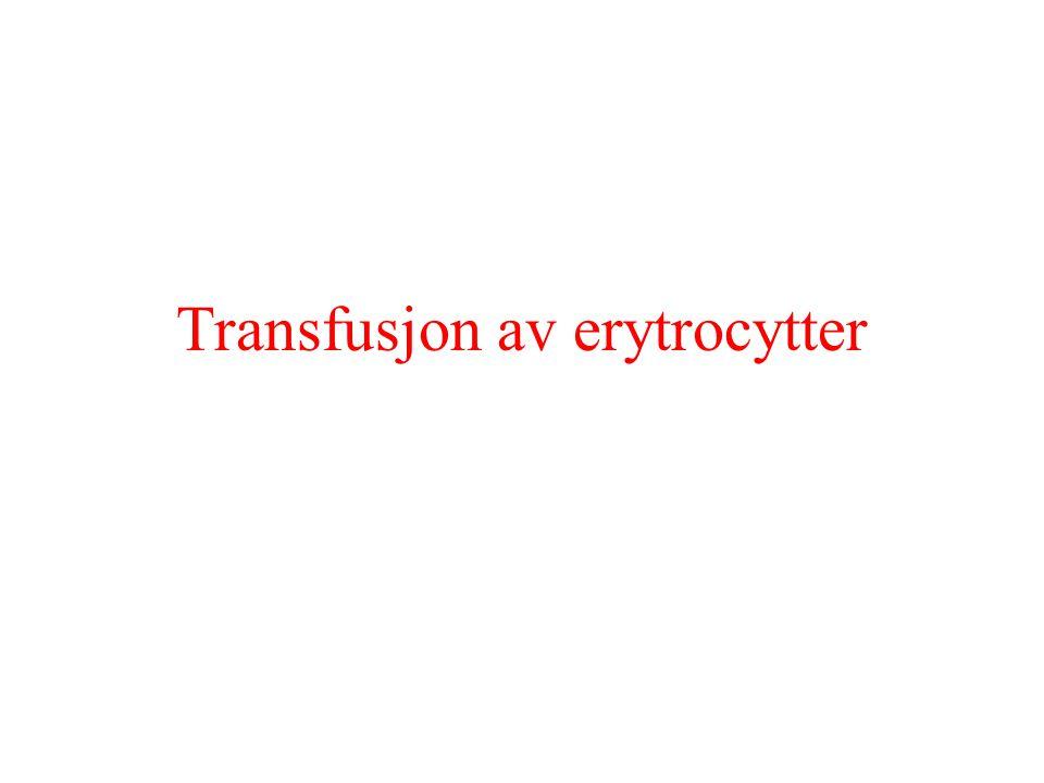 Transfusjon av erytrocytter