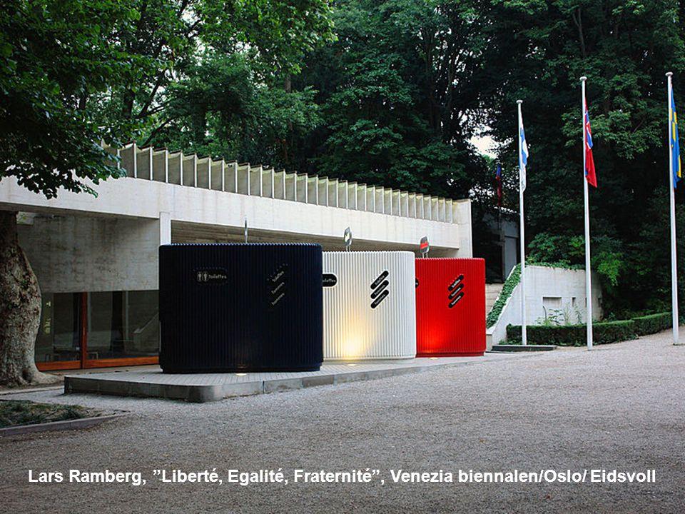 Lars Ramberg, Liberté, Egalité, Fraternité , Venezia biennalen/Oslo/ Eidsvoll