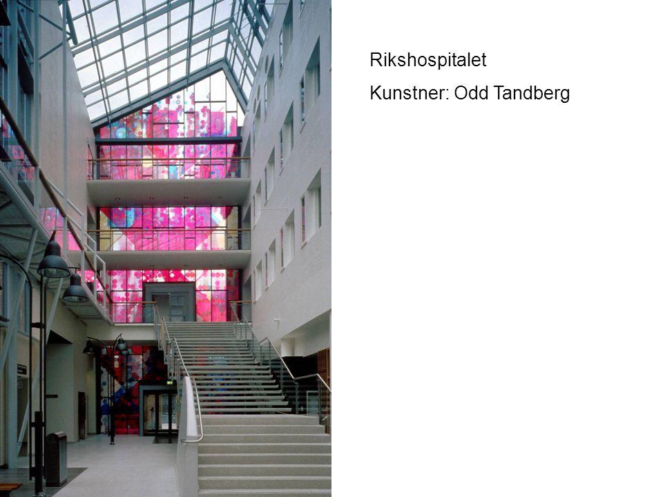 Rikshospitalet Kunstner: Odd Tandberg