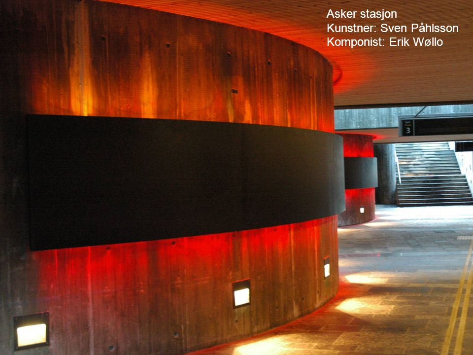 Asker stasjon Kunstner: Sven Påhlsson Komponist: Erik Wøllo