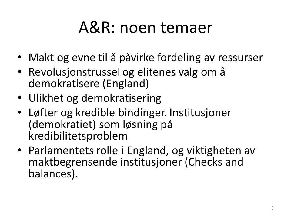 A&R: noen temaer Makt og evne til å påvirke fordeling av ressurser