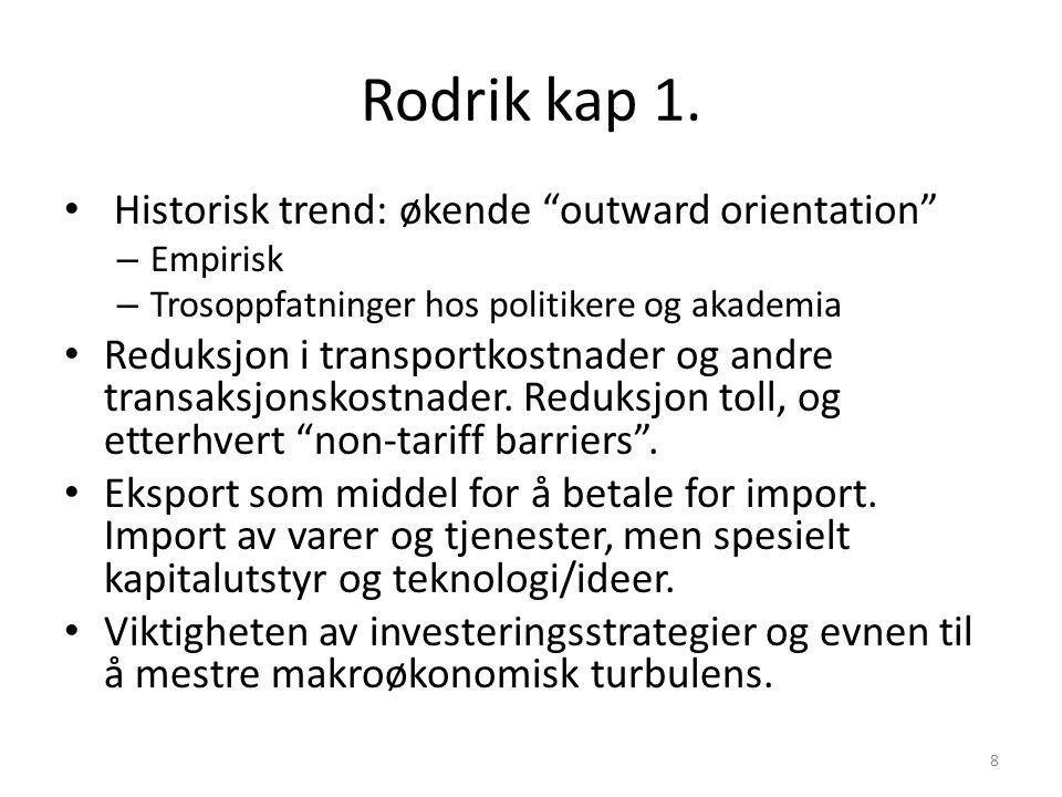 Rodrik kap 1. Historisk trend: økende outward orientation