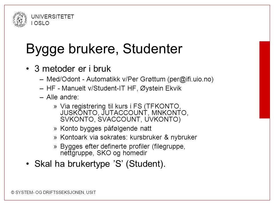 Bygge brukere, Studenter