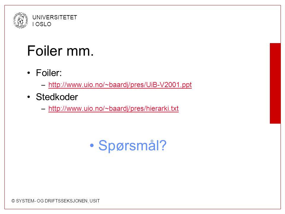 Foiler mm. Spørsmål Foiler: Stedkoder