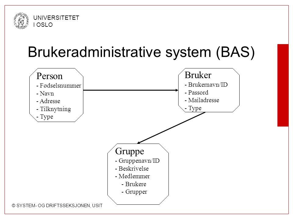 Brukeradministrative system (BAS)
