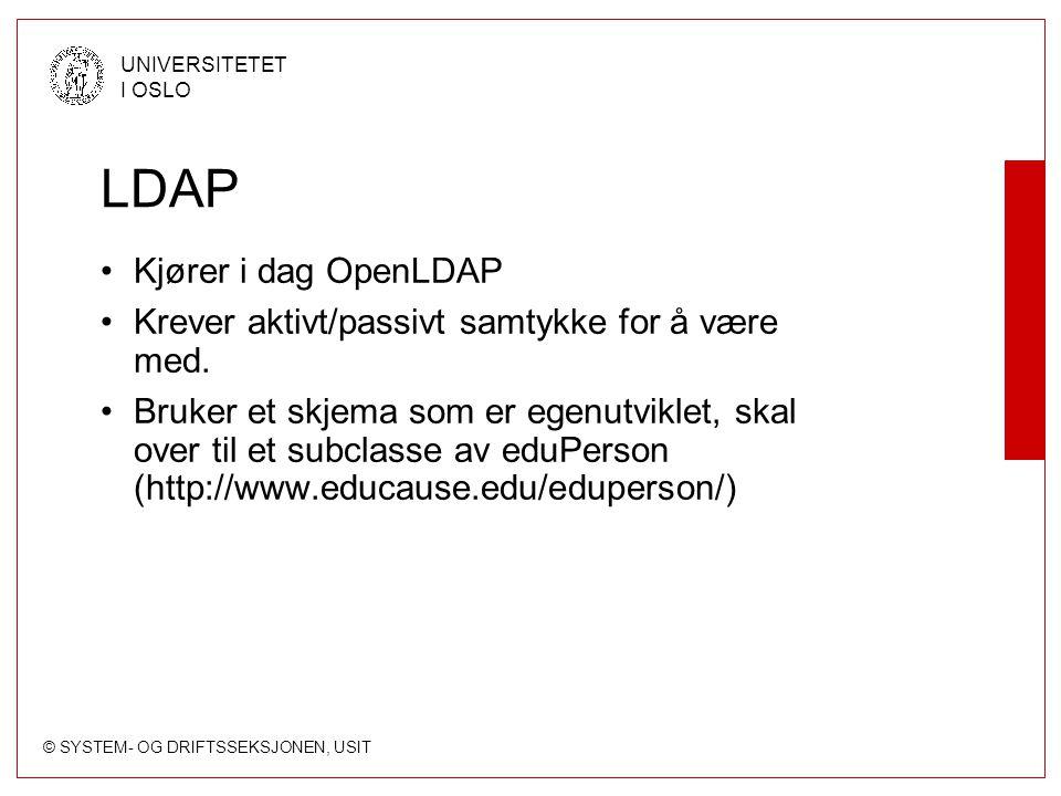 LDAP Kjører i dag OpenLDAP