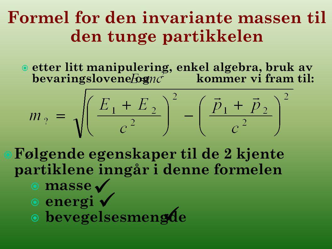 Formel for den invariante massen til den tunge partikkelen