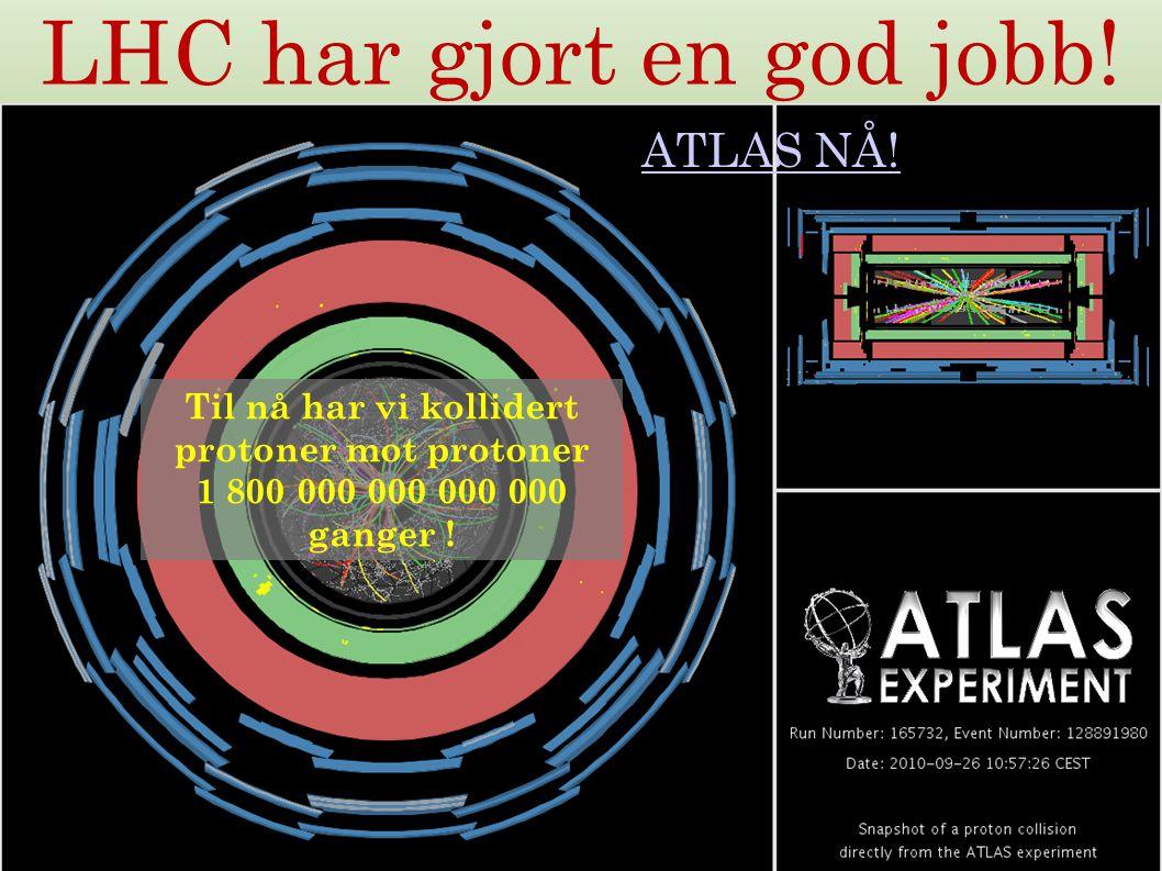 LHC har gjort en god jobb!