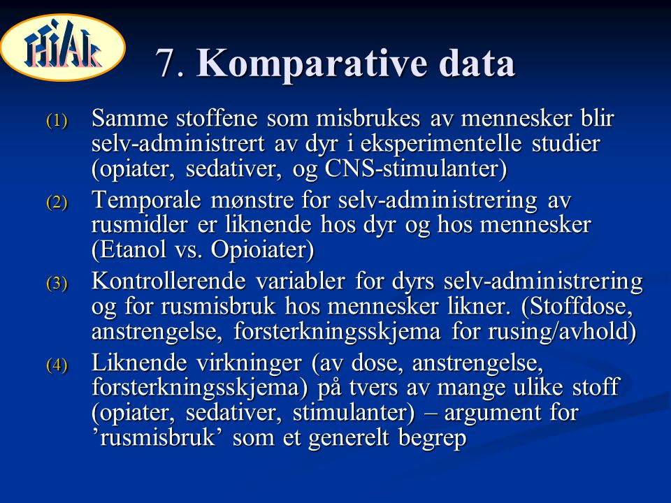 HiAk 7. Komparative data.