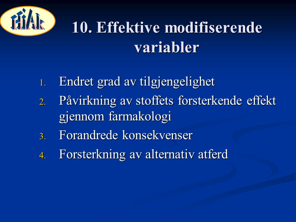 10. Effektive modifiserende variabler