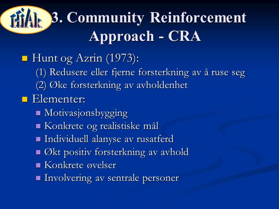 13. Community Reinforcement Approach - CRA