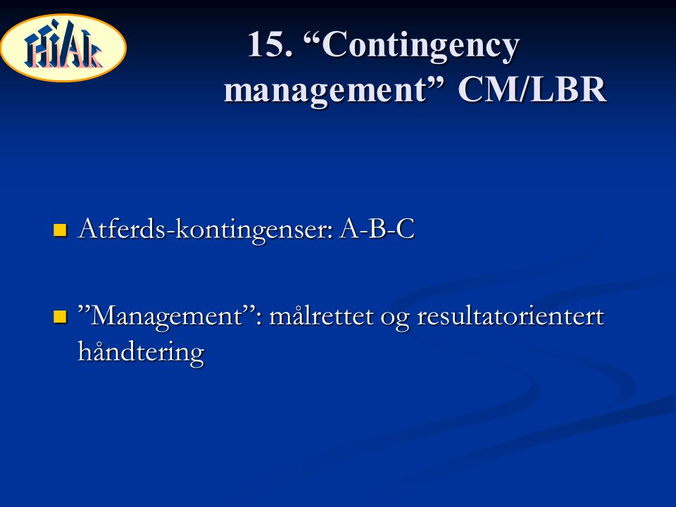15. Contingency management CM/LBR