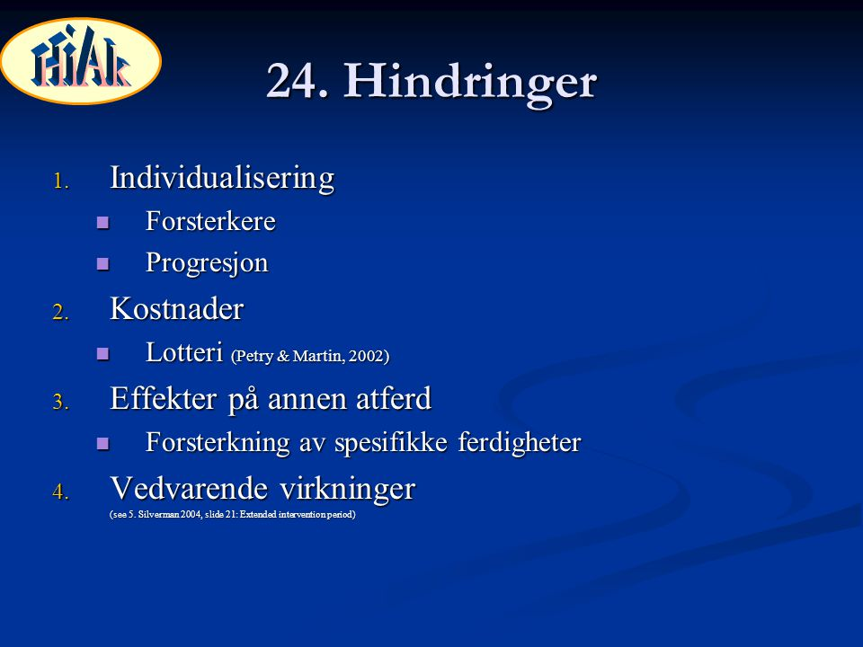 24. Hindringer HiAk Individualisering Kostnader