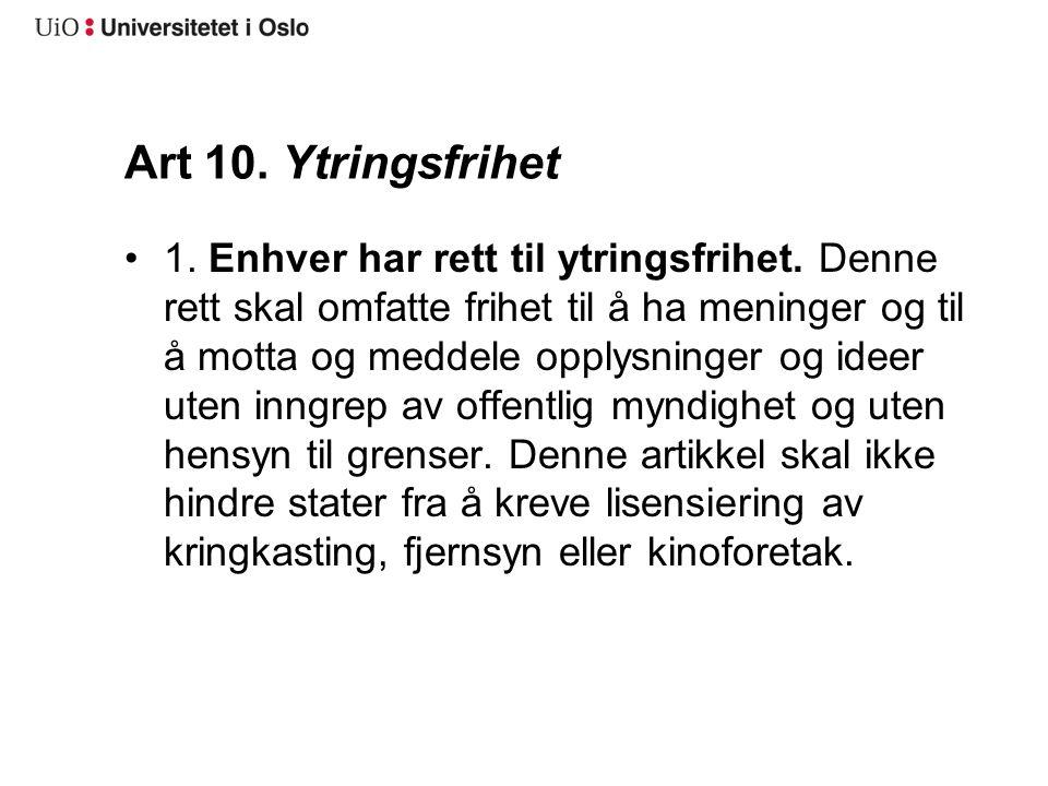 Art 10. Ytringsfrihet