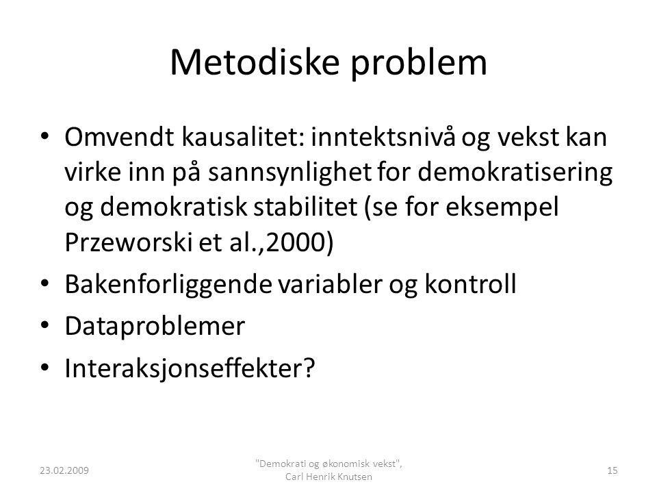 Demokrati og økonomisk vekst , Carl Henrik Knutsen