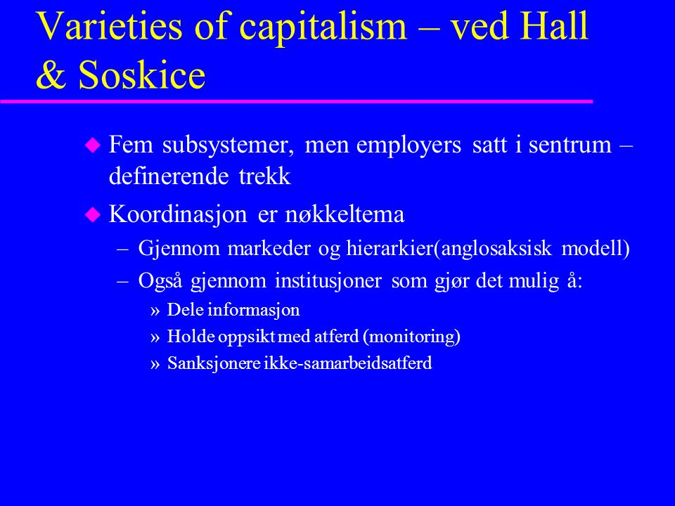 Varieties of capitalism – ved Hall & Soskice