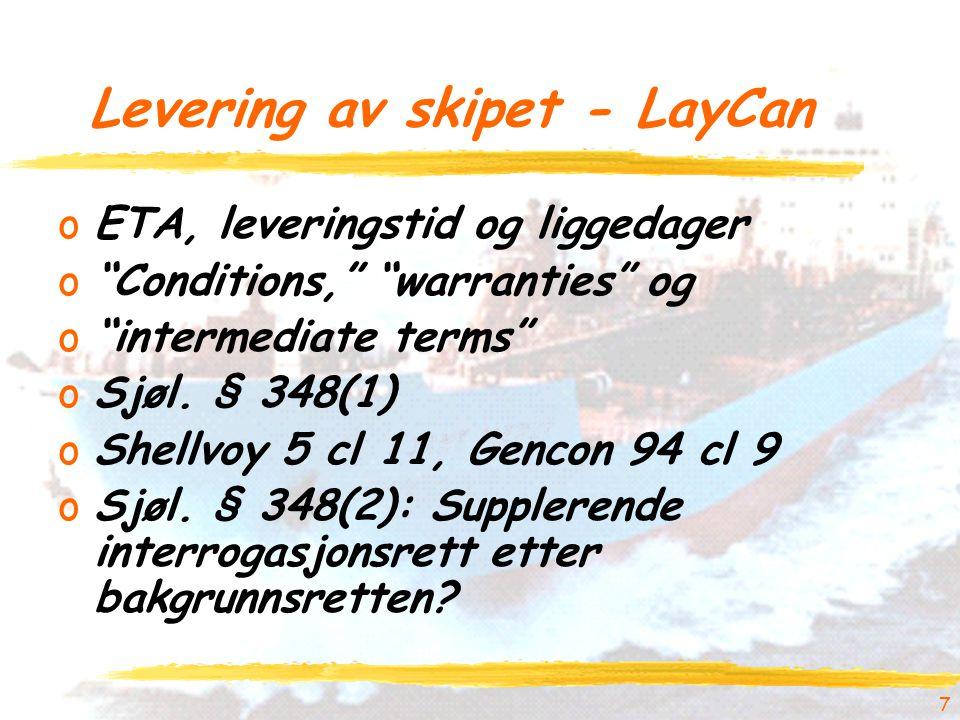 Levering av skipet - LayCan